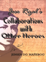 Jose Rizal's Collaborations with Other Heroes
