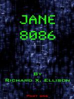 Jane 8086 Part One