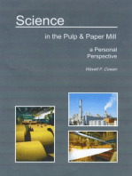 Science in the Pulp & Paper Mill ... A Personal Perspective