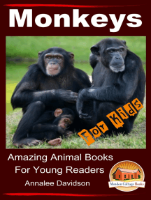 Monkeys: For Kids – Amazing Animal Books for Young Readers