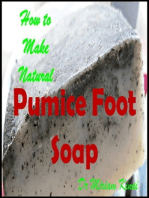 How to Make Natural Pumice Foot Soap