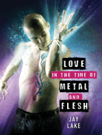 Love in the Time of Metal and Flesh