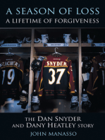 Season of Loss, A Lifetime of Forgiveness, A: The Dan Snyder and Dany Heatley Story