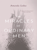Miracles of Ordinary Men, The