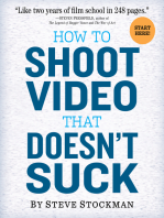 How to Shoot Video That Doesn't Suck