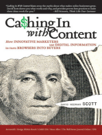 Cashing In With Content: How Innovative Marketers Use Digital Information to Turn Browsers into Buyers