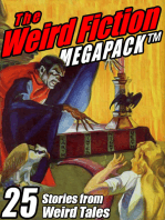 The Weird Fiction MEGAPACK ®