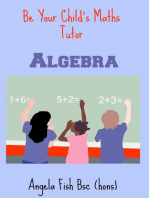 Be Your Child's Maths Tutor Book 2: Algebra