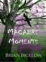 Macabre Moments