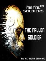 Metal Soldiers #4