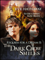 The Dark Crow Smiles