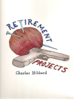 Retirement Projects