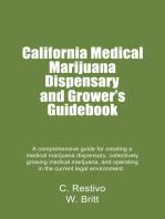 California Medical Marijuana Dispensary and Growers' Guidebook