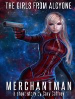 Merchantman (The Girls from Alcyone)