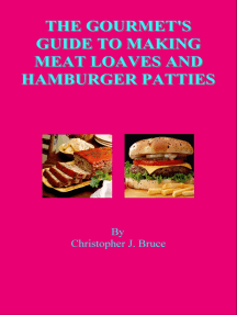 The Gourmet's Guide to Making Meat Loaves and Hamburger Patties