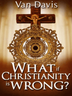 What if Christianity is Wrong