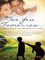 See You Tomorrow ... Reclaiming the Beacon of Hope
