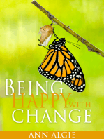 Being Happy with Change