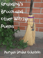 Grandma's Broom and Other Witchy Poems
