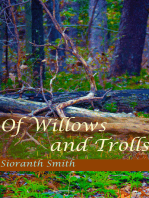 Of Willows and Trolls