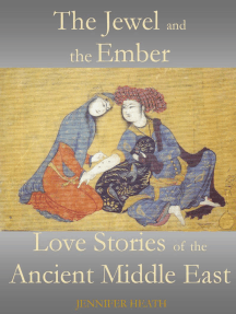 The Jewel and the Ember: Love Stories of the Ancient Middle East