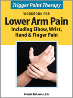 Trigger Point Therapy Workbook for Lower Arm Pain including Elbow, Wrist, Hand & Finger Pain