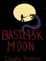 Basilisk Moon