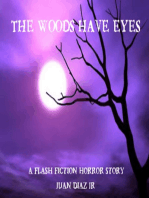 The Woods Have Eyes (a flash fiction horror story)