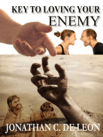 Key to Loving your Enemy