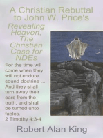 A Christian Rebuttal to John W. Price's Revealing Heaven, The Christian Case for Near-Death Experiences