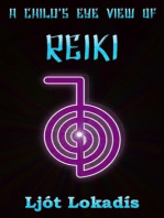 A Child's Eye View of Reiki