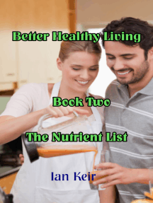 Better Healthy Living Book Two The Nutrient List
