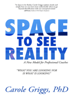 Space to See Reality