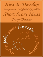 How to Develop (Imaginative, Insightful & Credible) Short Story Ideas