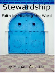 Stewardship-Faith by Hearing the Word