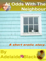 At Odds with the Neighbour