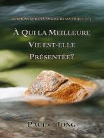 L'evangile de matthieu (vi) - a qui presente-t-on la meilleure vie?