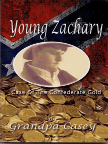 Young Zachary Case of the Confederate Gold