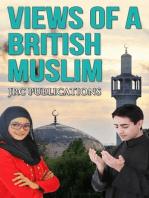 Views of A British Muslim