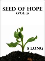 Seed of Hope (Vol 3)