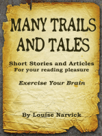 Many Trails and Tales