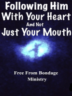 Following Him With Your Heart, And Not Just With Your Mouth