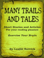 Many Trails and Tales Volume #2