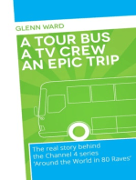 A Tour Bus A Film Crew An Epic Trip