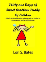Thirty-One Days of Sweet Southern Truths by LoriAnn