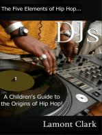 DJs:A Children's Guide to the Origins of Hip Hop