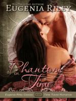 Phantom in Time