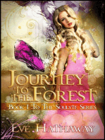 Journey to the Forest