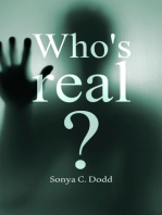 Who's Real?