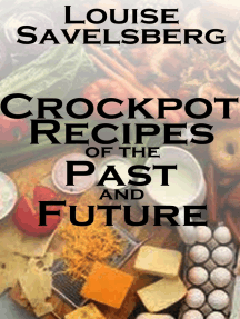 Crockpot recipes of the Past and Future